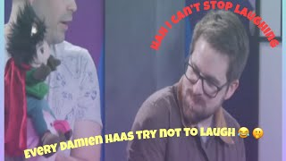 Every Damien haas try not to laugh ever