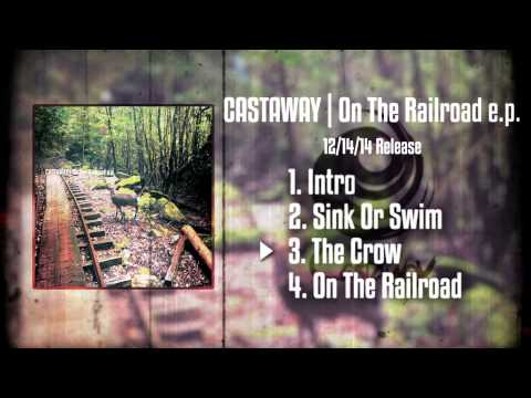 Castaway On The Railroad E.P teaser