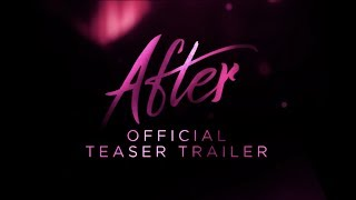 AFTER :: OFFICIAL TEASER TRAILER HD