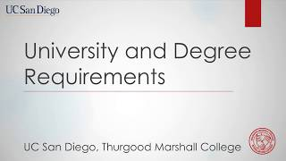 UC San Diego University Requirements – Thurgood Marshall College