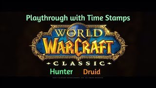 WoW Classic Demo Gameplay with Time Stamps part 2