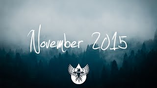 Indie/Rock/Alternative Compilation - November 2015 (1-Hour Playlist)