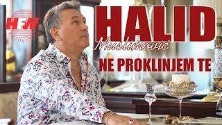 Halid Muslimovic - Ne proklinjem te ( Official Video 2018 ) HD