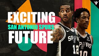 Why its an EXCITING Time to be a San Antonio Spurs Fan