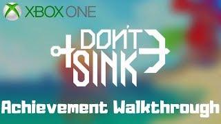 Don't Sink (Xbox One) Achievement Walkthrough