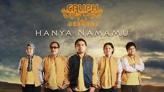 Hanya NamaMu - Caliph Buskers (Official MV)