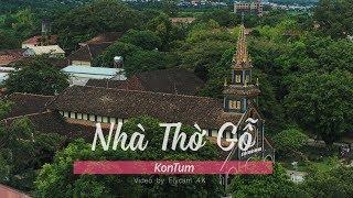 Nhà Thờ Gỗ | KonTum | Cảnh Đẹp Việt Nam | Flycam 4K