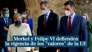 """Merkel y Felipe VI defienden la vigencia del """"proyecto"""" y los """"valores"""" de la UE"""