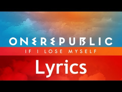 One Republic - If I Lose Myself - Lyrics Video (Single Album) [HD][HQ]