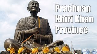 Prachuap Khiri Khan Province Travel Videos
