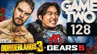 Borderlands 3, Gears 5, Children of Morta | Game Two #128