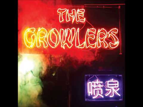 The Growlers-Chinese Fountain (Full Album)