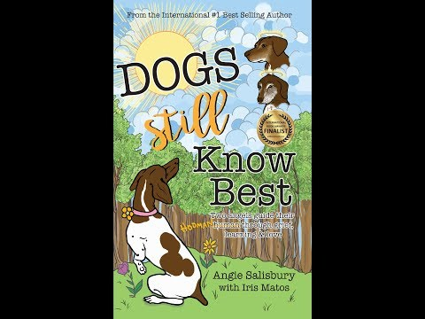 New Bestseller: Dogs Still Know Best by Angie Salisbury