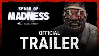 Dead by Daylight - Spark of Madness Trailer