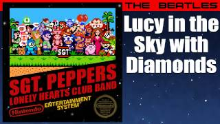The Beatles: Lucy in the Sky with Diamonds - 8-Bit Sgt. Pepper