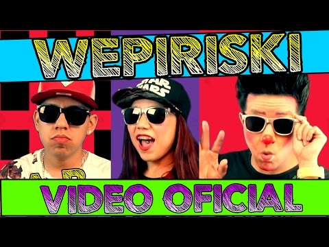 LOS DESTRAMPADOS FEAT KING DEL WEPA / WEPIRISKI / VIDEO OFICIAL