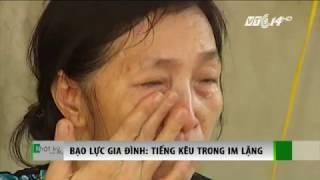 (VTC14)_Người phụ nữ 30 năm im lặng trong bạo hành