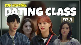 [SUB ESP] Web Drama; Dating Class Ep. 11