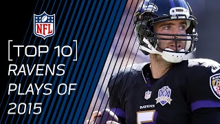 Top 10 Ravens Plays of 2015 | #TopTenTuesdays | NFL