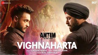 Vighnaharta Ajay Gogavale Ft Salman Khan (ANTIM: The Final Truth)