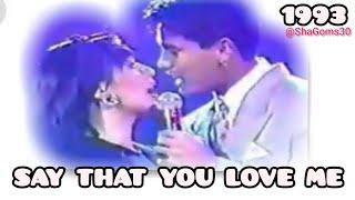 "1993. ""Say That You Love Me"" duet Sharon Cuneta & Richard Gomez"