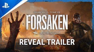 Dead by Daylight - Tome VII: Forsaken Reveal Trailer | PS4