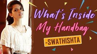 What's Inside My Handbag with Actress Swathishta Krishnan