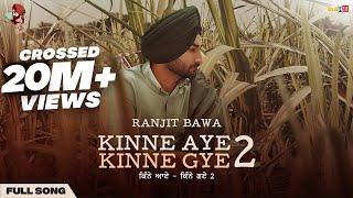 Kinne Aye Kinne Gye 2 – Ranjit Bawa