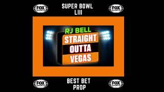 Super Bowl LIII - RJ Bell Prop Bet !!!