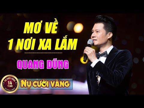 Mơ Về Nơi Xa Lắm - Quang Dũng | Liveshow Lệ Quyên, Bằng Kiều, Quang Dũng, Quang Hà (Bông Hồng Vàng)