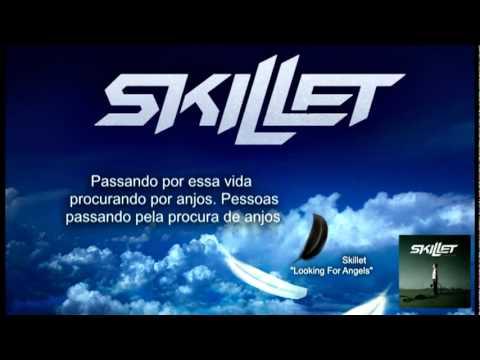 Skillet - Looking for Angels Legendado