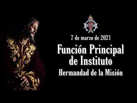 Función Principal de Instituto - Hermandad de la Misión