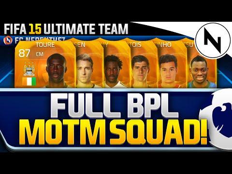FULL BPL MOTM SQUAD BUILDER! - FIFA 15 Ultimate Team