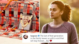 Taapsee Pannu MOURNS the death of her grandmother; shares ..
