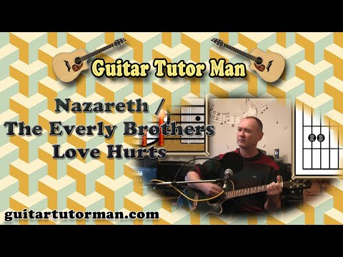 Love Hurts - Everly Brothers / Nazareth / Roy Orbison etc. - Acoustic Guitar Lesson (easy)