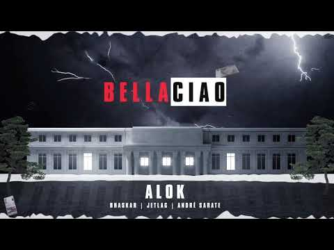 Alok, Bhaskar & Jetlag Music - Bella Ciao (feat. André Sarate)
