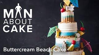 (man about) Textured Buttercream Beach Cake   Man About Cake