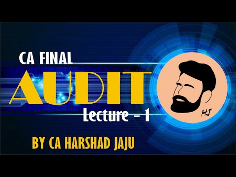 video Advanced Auditing and Professional Ethics By CA HARSHAD JAJU CA FINAL Regular