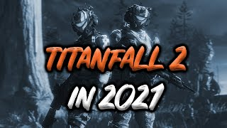 Titanfall 2 in 2021
