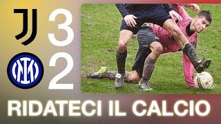 SFOGO DEFINITIVO SUGLI ARBITRI: Ridateci il Calcio | Juventus Inter 3-2