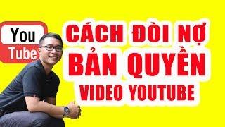 Cách Lấy Lại Bản Quyền Cho Video Khi Bị Reup   Duy MKT
