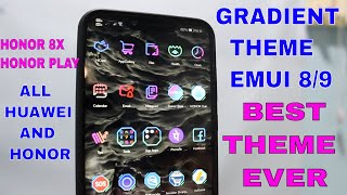 HONOR AND HUAWEI Phones Best Gradient Dark Color Theme for EMUI 8 And EMUI 9 | Gradient Theme(HINDI)