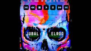 Rewind- Jubal Elrod (Audio)