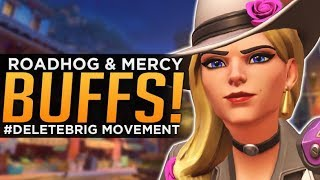 Overwatch: Roadhog & Mercy BUFFS! - The #DELETEBRIG Movement