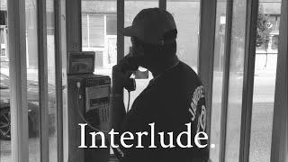 Interlude.