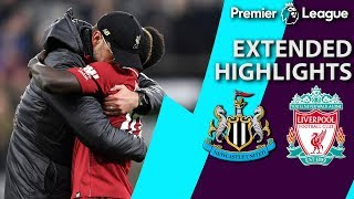 Newcastle v. Liverpool | PREMIER LEAGUE EXTENDED HIGHLIGHTS | 5/4/19 | NBC Sports