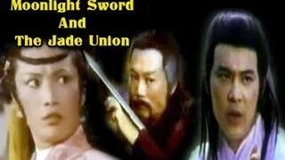 Moonlight Sword And Jade Union - Full Length Action Hindi Movie