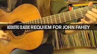 Acoustic Classic: Requiem for John Fahey by Gwenifer Raymond
