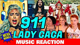LADY GAGA LIVE REACTION: 911 Music Video | Mera Mangle