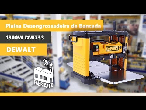Plaina Desengrossadeira de Bancada 1800W Dw733 Dewalt 220V - Vídeo explicativo